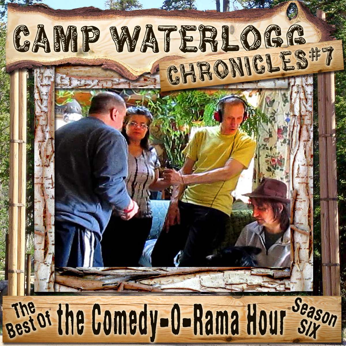 Printable The Camp Waterlogg Chronicles 7: The Best of the Comedy-O-Rama Hour, Season 6 Audiobook Cover Art