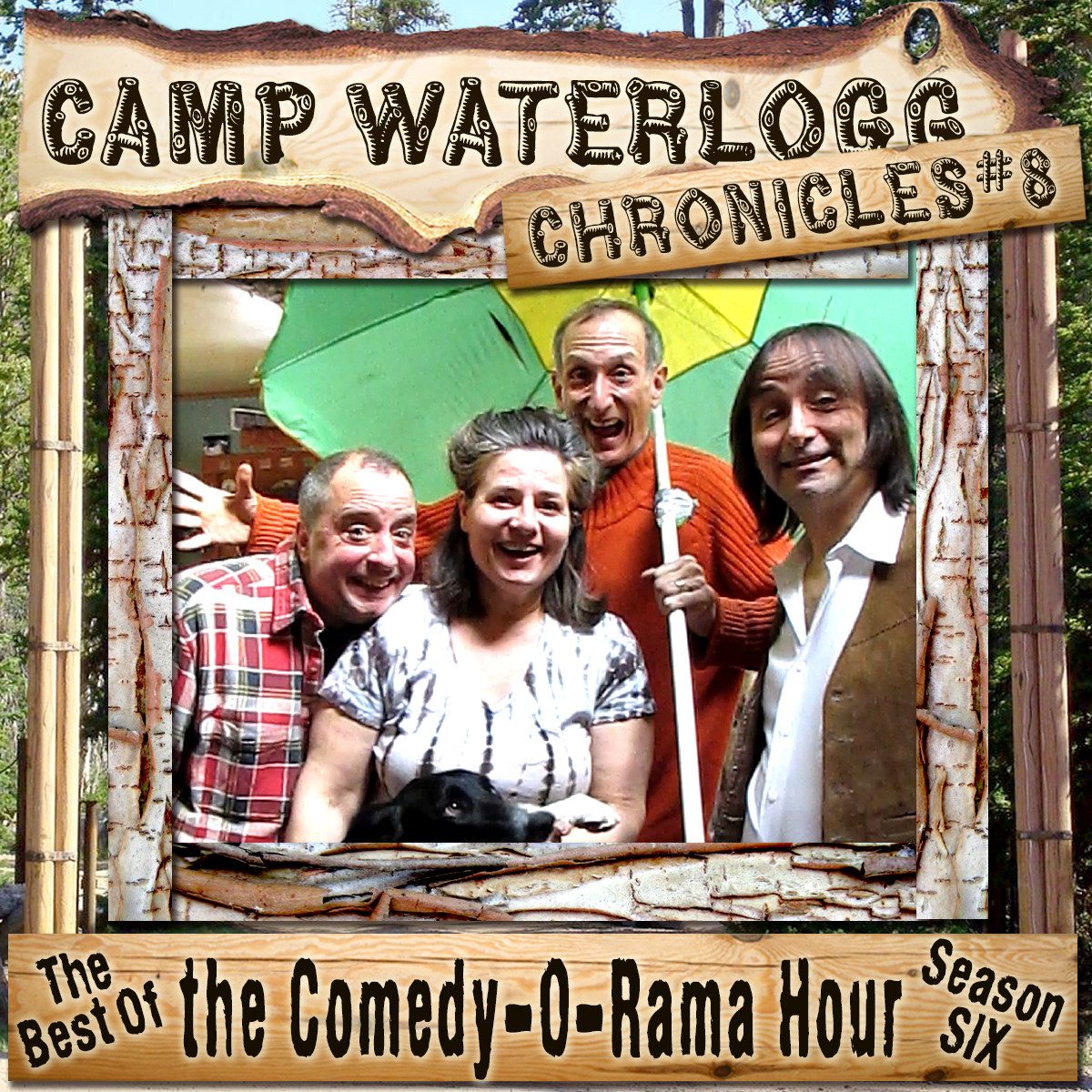 Printable The Camp Waterlogg Chronicles 8: The Best of the Comedy-O-Rama Hour, Season 6 Audiobook Cover Art