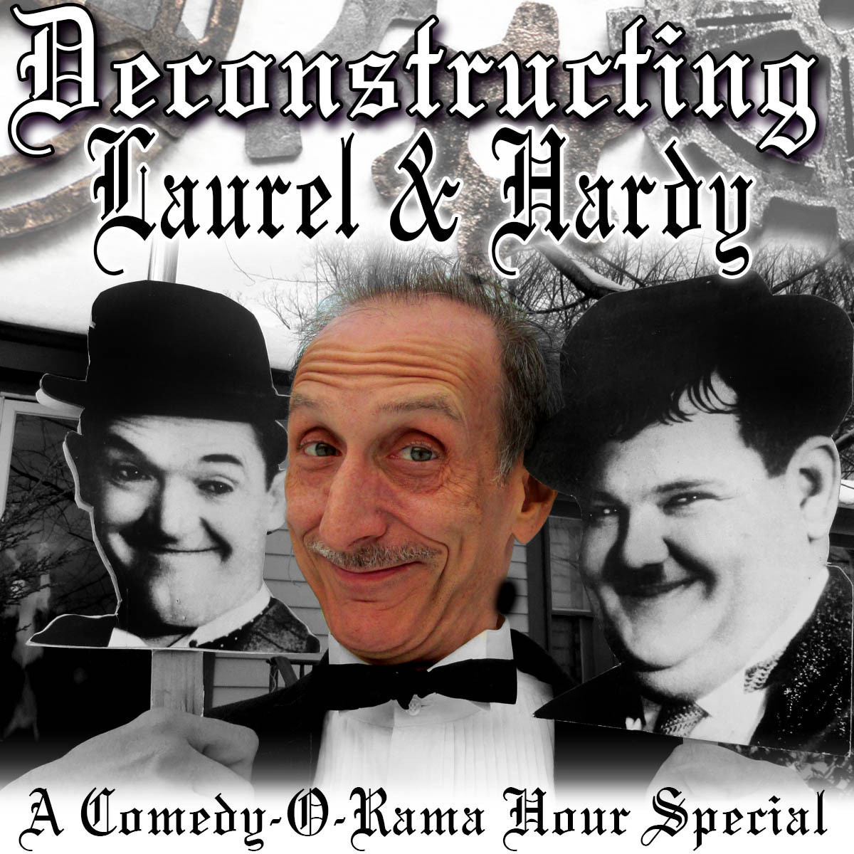 Printable Deconstructing Laurel & Hardy: A Comedy-O-Rama Hour Special Audiobook Cover Art