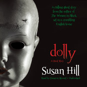 Dolly: A Ghost Story Audiobook, by Susan Hill