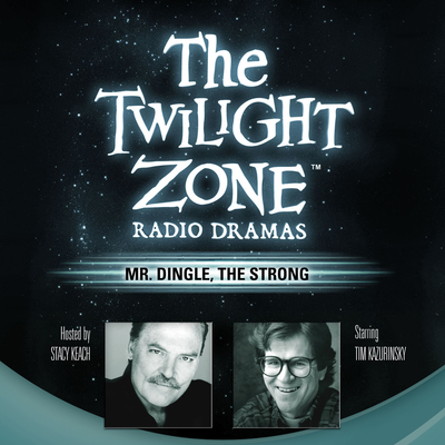 Mr. Dingle, the Strong Audiobook, by Rod Serling