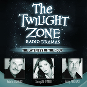 The Lateness of the Hour Audiobook, by Rod Serling