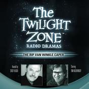 The Rip Van Winkle Caper Audiobook, by Rod Serling
