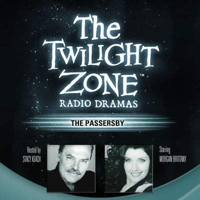 The Passersby Audiobook, by Rod Serling