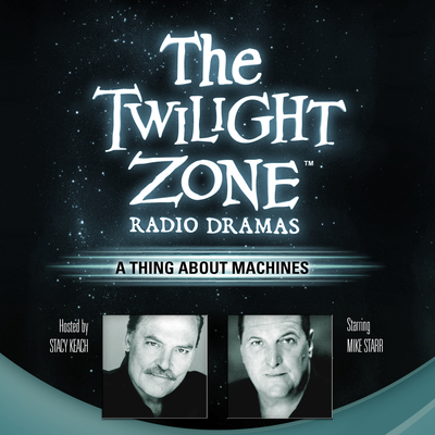 A Thing about Machines Audiobook, by Rod Serling