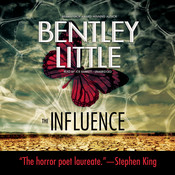 The Influence, by Bentley Little