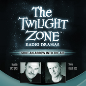 I Shot an Arrow into the Air Audiobook, by Madeline Champion, Rod Serling