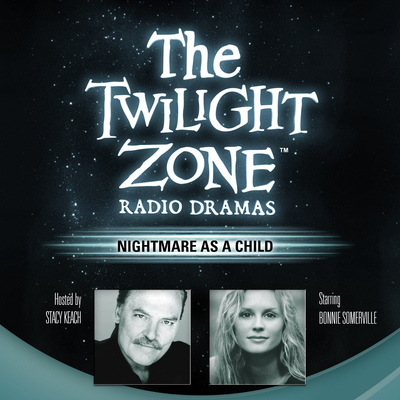 Nightmare as a Child Audiobook, by Rod Serling