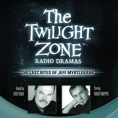 The Last Rites of Jeff Myrtlebank Audiobook, by Montgomery Pittman