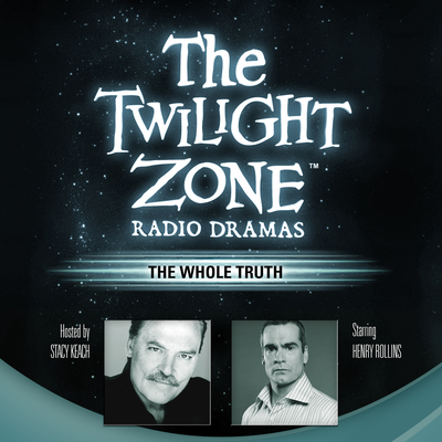 The Whole Truth Audiobook, by Rod Serling