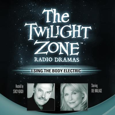 I Sing the Body Electric Audiobook, by Ray Bradbury
