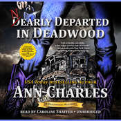 Nearly Departed in Deadwood Audiobook, by Ann Charles