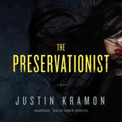 The Preservationist, by Justin Kramon