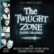 The Twilight Zone Radio Dramas, Vol. 1 Audiobook, by various authors