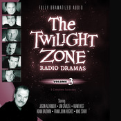 The Twilight Zone Radio Dramas, Vol. 3 Audiobook, by various authors