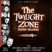 The Twilight Zone Radio Dramas, Vol. 4 Audiobook, by various authors