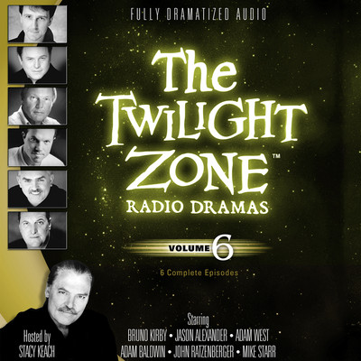 The Twilight Zone Radio Dramas, Vol. 6 Audiobook, by various authors