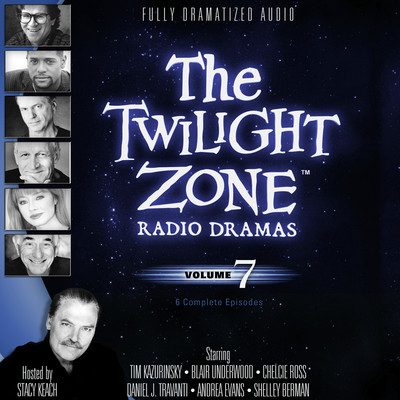 The Twilight Zone Radio Dramas, Vol. 7 Audiobook, by various authors