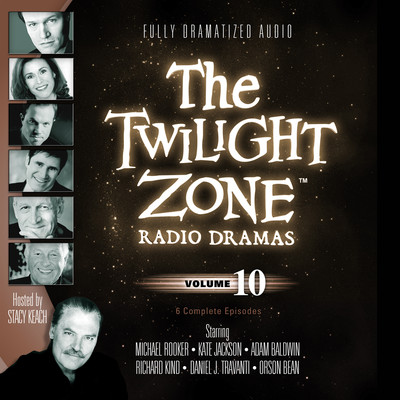 The Twilight Zone Radio Dramas, Vol. 10 Audiobook, by various authors