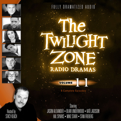 The Twilight Zone Radio Dramas, Vol. 11 Audiobook, by various authors