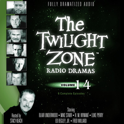 The Twilight Zone Radio Dramas, Vol. 14 Audiobook, by various authors