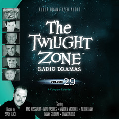 The Twilight Zone Radio Dramas, Vol. 29 Audiobook, by various authors