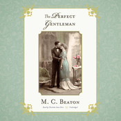 The Perfect Gentleman, by M. C. Beaton