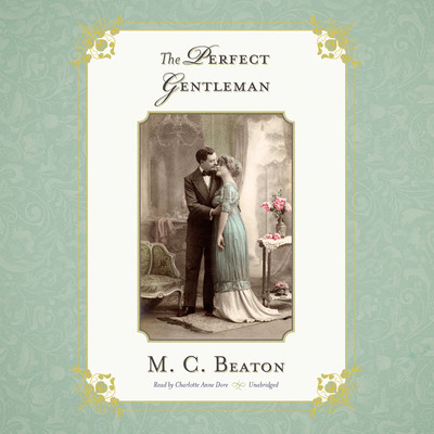 The Perfect Gentleman Audiobook, by M. C. Beaton