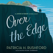 Over the Edge Audiobook, by Patricia H. Rushford