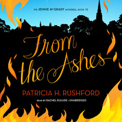 From the Ashes Audiobook, by Patricia H. Rushford