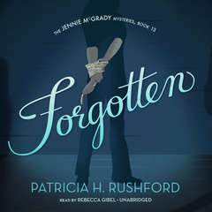 Forgotten Audiobook, by Patricia H. Rushford