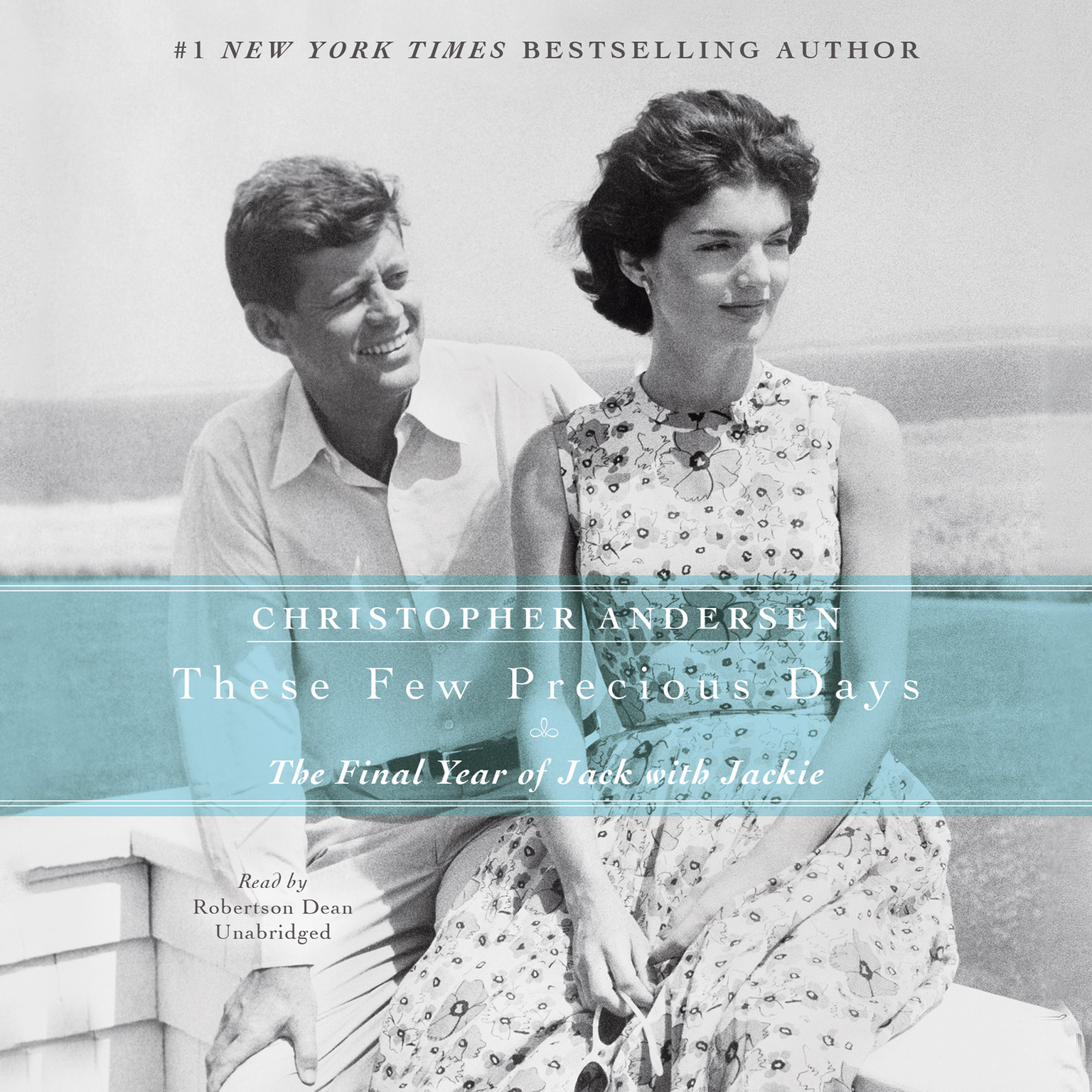 Printable These Few Precious Days: The Final Year of Jack with Jackie Audiobook Cover Art
