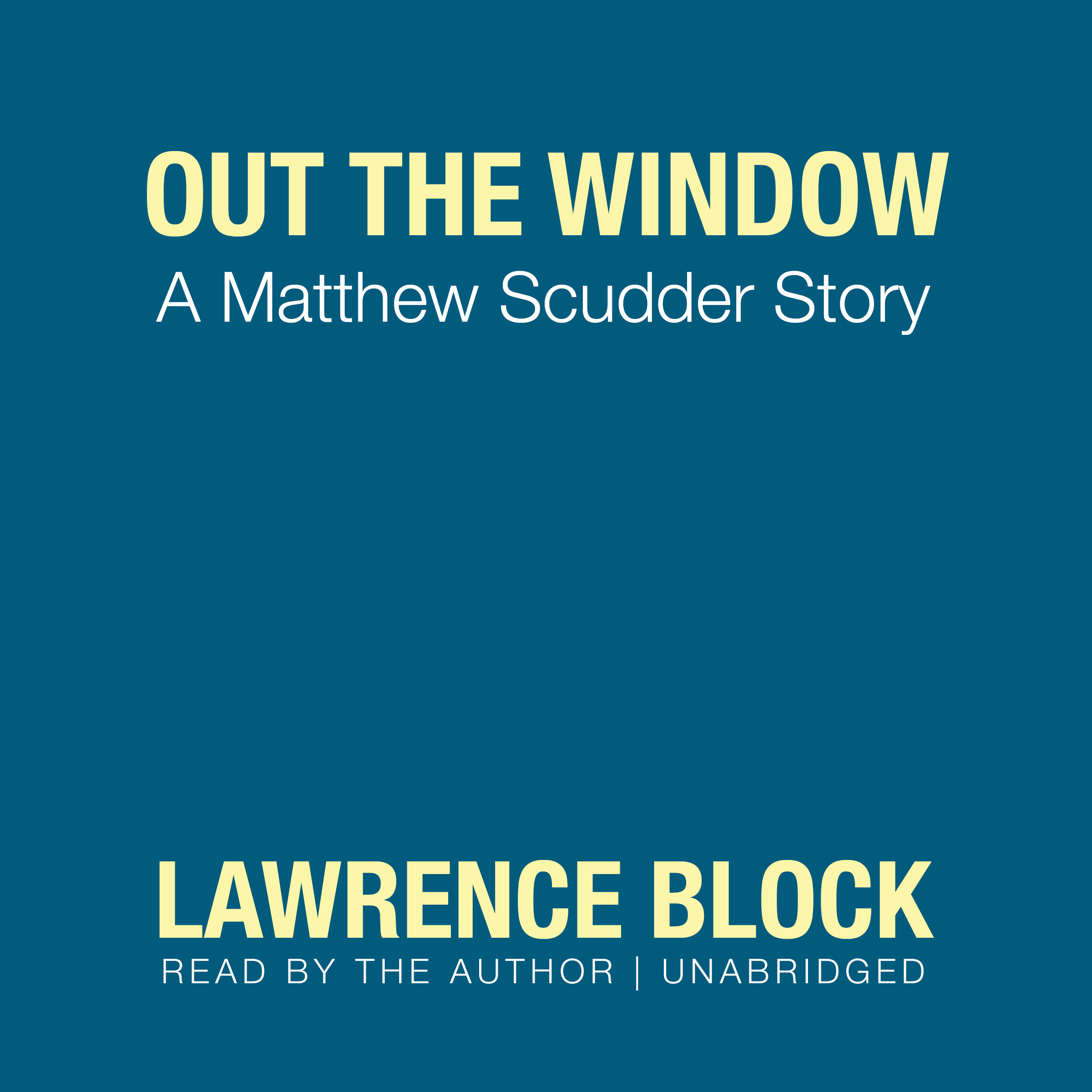 Printable Out the Window: A Matthew Scudder Story Audiobook Cover Art