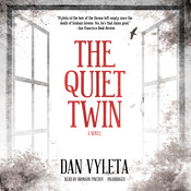 The Quiet Twin: A Novel, by Dan Vyleta