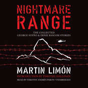 Nightmare Range: The Collected George Sueño & Ernie Bascom Stories, by Martin Limón