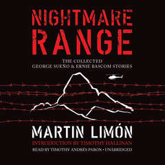 Nightmare Range: The Collected George Sueño & Ernie Bascom Stories Audiobook, by Martin Limón