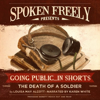 The Death of a Soldier Audiobook, by Louisa May Alcott