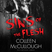 Sins of the Flesh, by Colleen McCullough