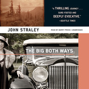 The Big Both Ways, by John Straley