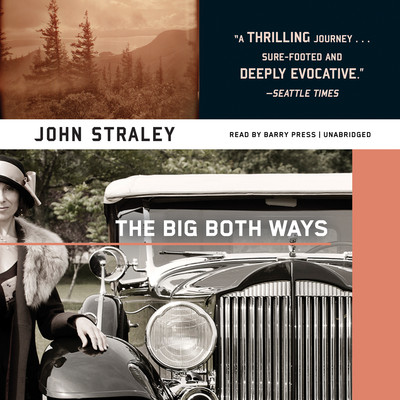 The Big Both Ways Audiobook, by John Straley