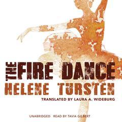 The Fire Dance Audiobook, by Helene Tursten