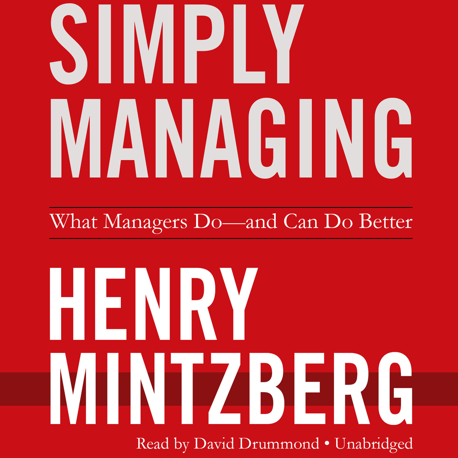 Printable Simply Managing: What Managers Do—and Can Do Better Audiobook Cover Art