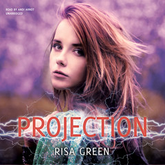 Projection Audiobook, by Risa Green