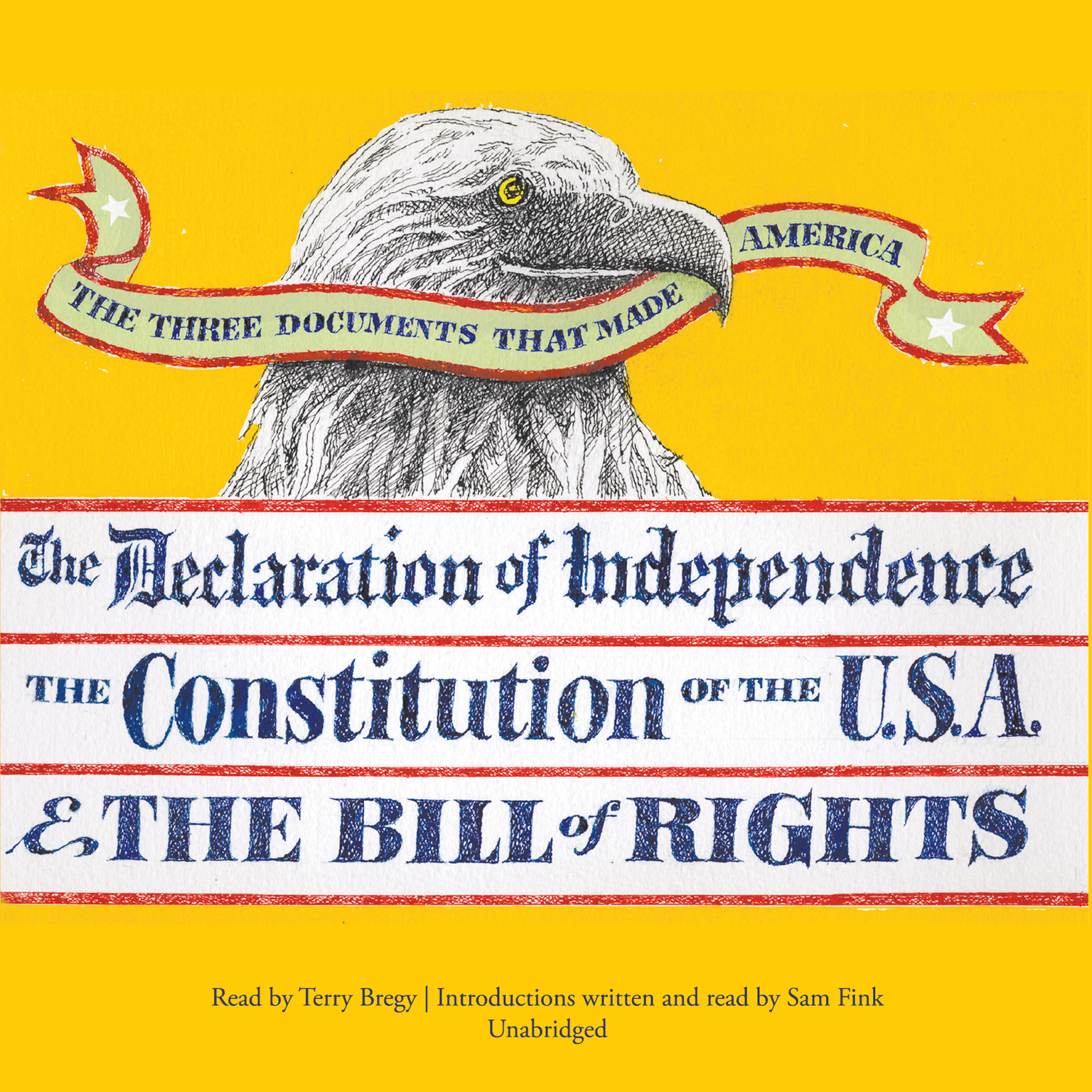 The Three Documents That Made America Audiobook, by Sam Fink