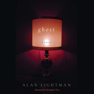 Ghost Audiobook, by Alan Lightman