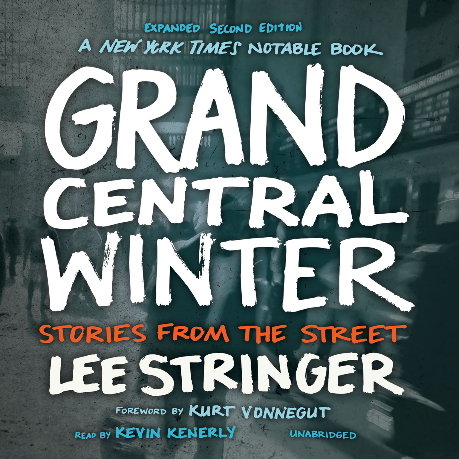 Printable Grand Central Winter, Expanded Second Edition: Stories from the Street Audiobook Cover Art