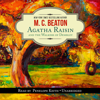 Agatha Raisin and the Walkers of Dembley Audiobook, by