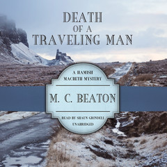Death of a Traveling Man Audiobook, by M. C. Beaton