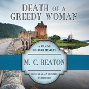Death of a Greedy Woman, by M. C. Beaton