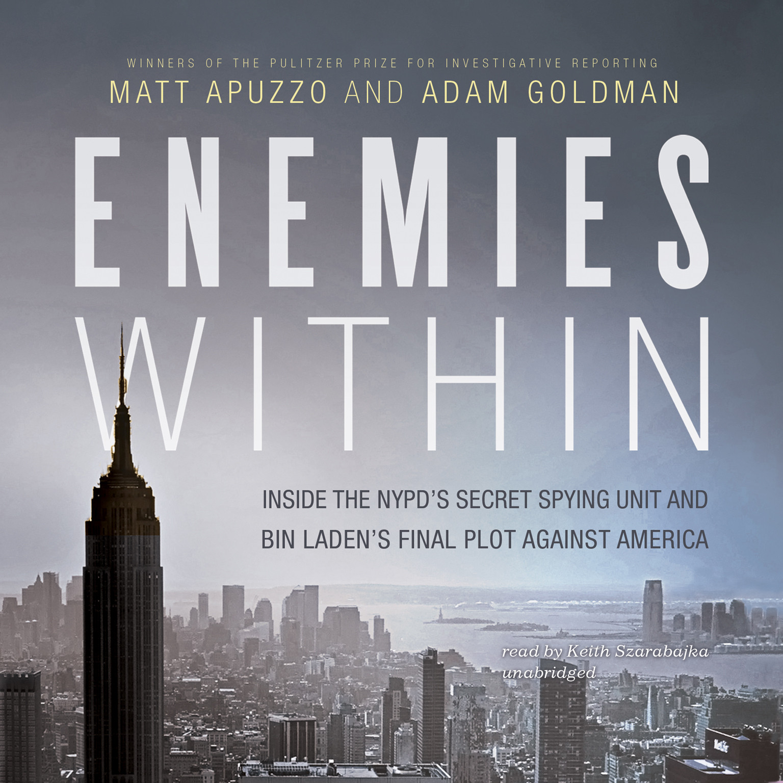 Printable Enemies Within: Inside the NYPD's Secret Spying Unit and bin Laden's Final Plot against America Audiobook Cover Art